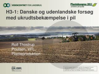 H3-1: Danske og udenlandske forsøg med ukrudtsbekæmpelse i pil