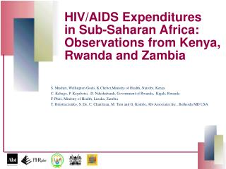 HIV/AIDS Expenditures  in Sub-Saharan Africa: Observations from Kenya, Rwanda and Zambia