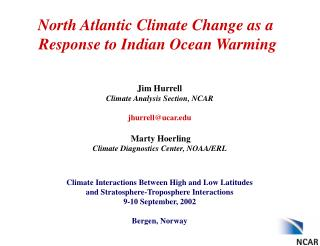 North Atlantic Climate Change as a  Response to Indian Ocean Warming