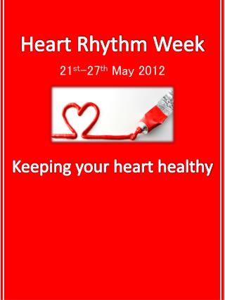 Heart Rhythm Week 2012 and Healthy Heart Tips