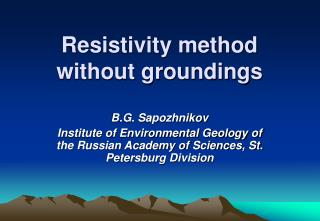 Resistivity method without groundings