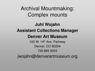 Archival Mountmaking: Complex mounts