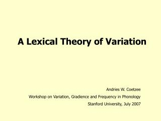 A Lexical Theory of Variation