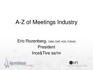 A-Z of Meetings Industry