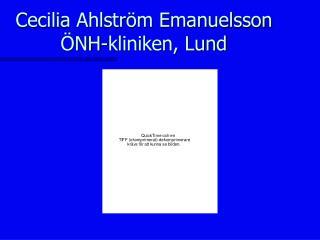 Cecilia Ahlstr m Emanuelsson   NH-kliniken, Lund