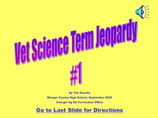 Vet Science Term Jeopardy #1
