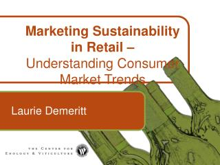 Marketing Sustainability  in Retail –  Understanding Consumer Market Trends