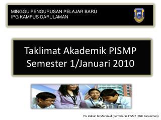 Taklimat Akademik PISMP Semester 1