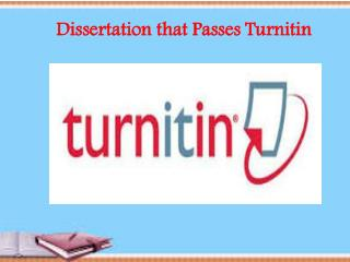 Dissertation that Passes Turnitin
