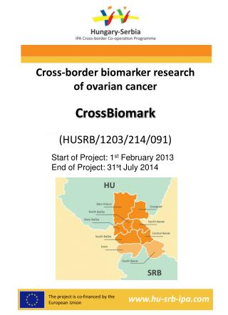 Cross-border biomarker research of ovarian cancer CrossBiomark (HUSRB/1203/214/091)