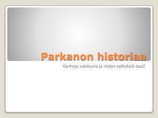 Parkanon historiaa