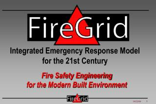 Fire Safety Engineering  for the Modern Built Environment