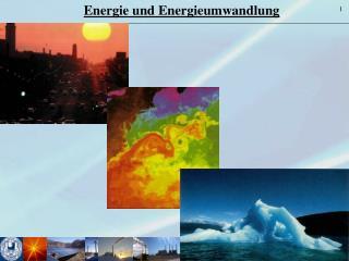 Energie und Energieumwandlung