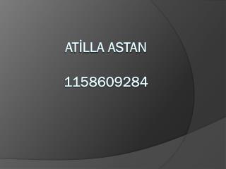 ATİLLA ASTAN 1158609284
