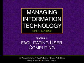 CHAPTER 13 FACILITATING USER COMPUTING
