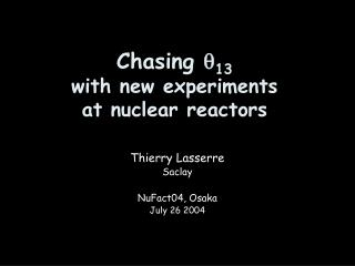 Chasing  ? 13 with new experiments  at nuclear reactors