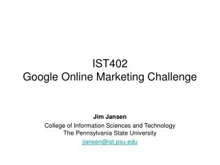 IST402 Google Online Marketing Challenge