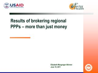 Results of brokering regional PPPs – more than just money