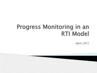Progress Monitoring in an RTI Model