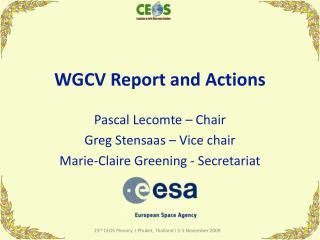 WGCV Report and Actions