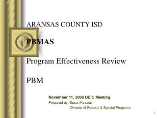 ARANSAS COUNTY ISD  PBMAS   Program Effectiveness Review  PBM