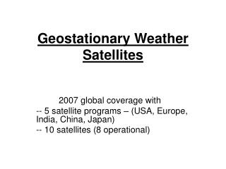 Geostationary Weather Satellites