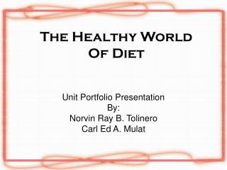 The Healthy World Of Diet