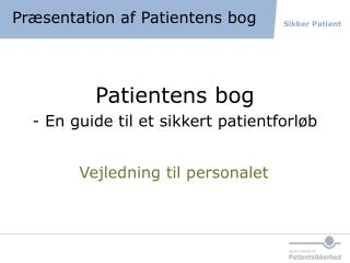 Præsentation af Patientens bog