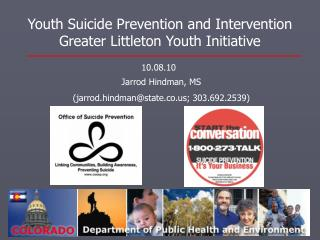 Youth Suicide Prevention and Intervention Greater Littleton Youth Initiative
