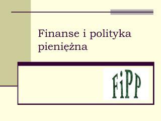 Finanse i polityka pieniężna