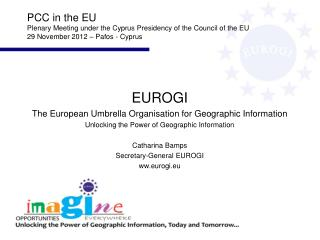 EUROGI The European Umbrella Organisation for Geographic Information