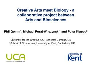Creative Arts meet Biology - a collaborative project between  Arts and Biosciences