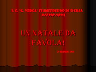 I. C. �G. VERGA� FIUMEFREDDO DI SICILIA PLESSO GONA