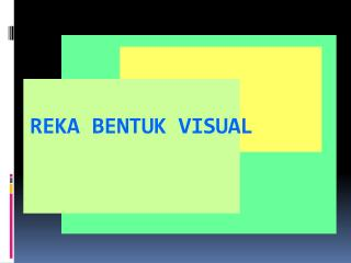 REKA BENTUK VISUAL