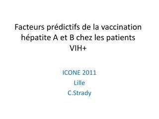 Facteurs prédictifs de la vaccination hépatite A et B chez les patients VIH+