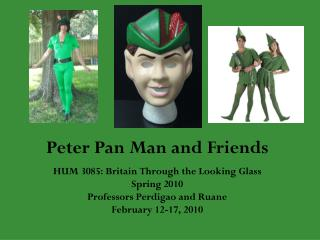 Peter Pan Man and Friends