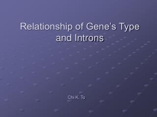 Relationship of Gene's Type and Introns