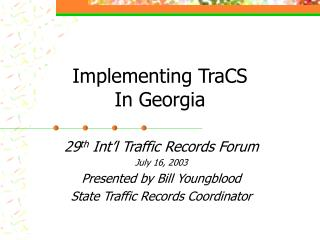 Implementing TraCS  In Georgia