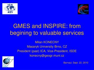 GMES and INSPIRE: from begining to valuable services