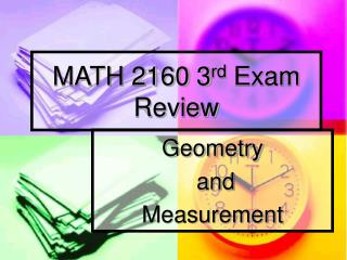 MATH 2160 3 rd  Exam Review