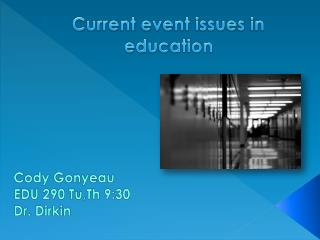 Current event issues in education