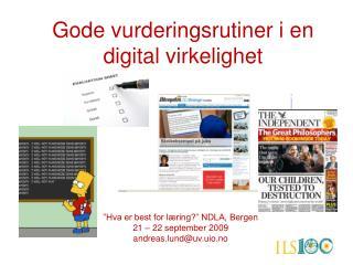 Gode vurderingsrutiner i en digital virkelighet