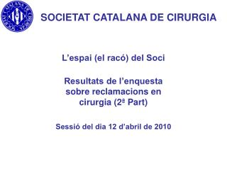 SOCIETAT CATALANA DE CIRURGIA