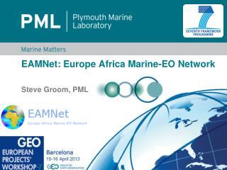 EAMNet: Europe Africa Marine-EO  Network