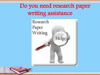 Do you need research paper writing assistance?