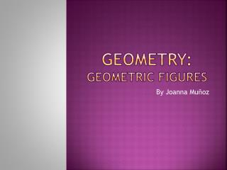 Geometry:  geometric figures