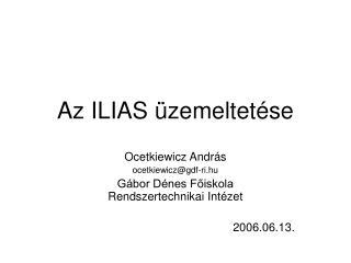 Az ILIAS üzemeltetése