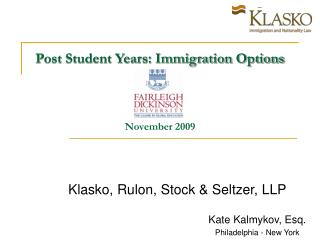 Post Student Years: Immigration Options November 2009