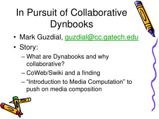 In Pursuit of Collaborative Dynbooks