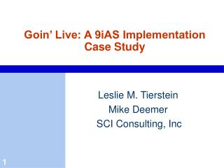 Goin� Live: A 9iAS Implementation Case Study